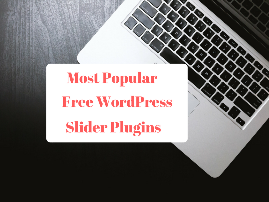 Best Free  Slider Plugins For WordPress