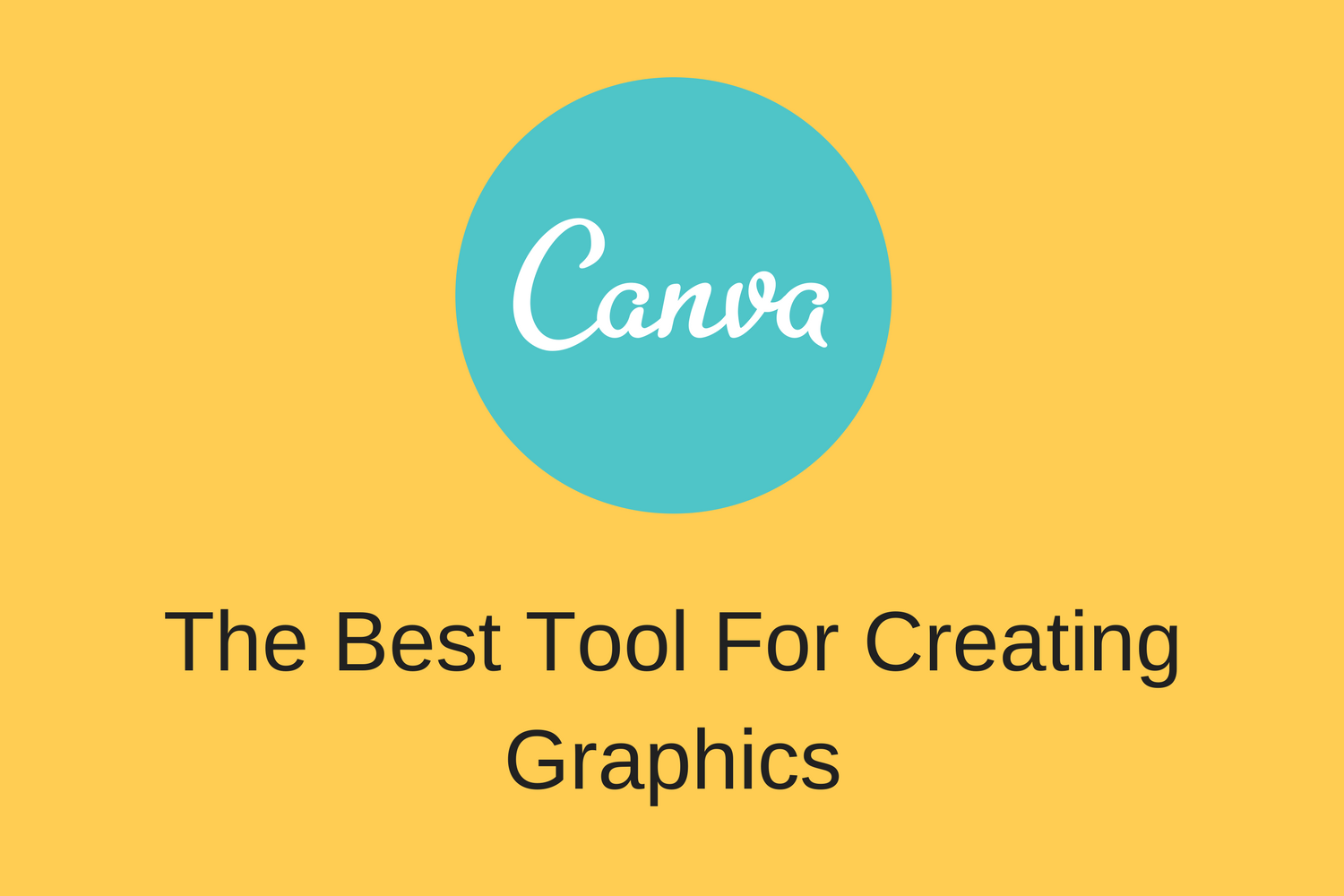 The Best Tool To Create Graphics For Your Website and Social Media – Canva Review