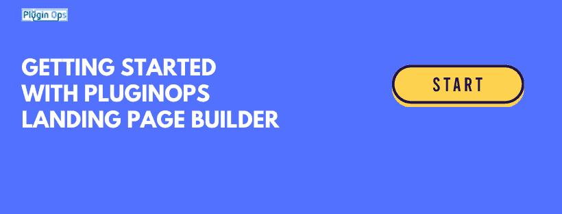 PluginOps Landing Page Builder – Getting Started